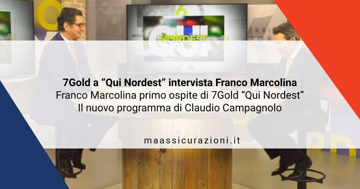"""7Gold a """"Qui Nordest"""" intervista Franco Marcolina con Claudio Campagnolo"""