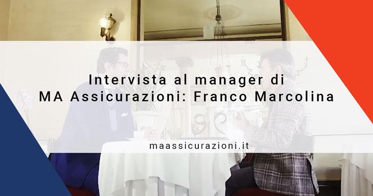 Intervista al nostro manager Franco Marcolina
